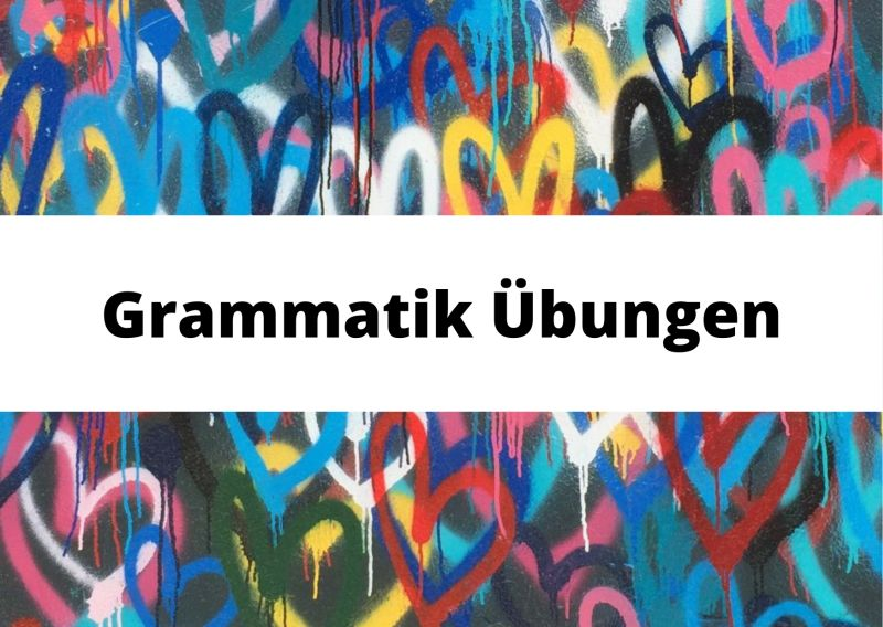 Grammar exercises German as a foreign language worksheets online pdf